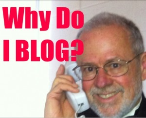 """Robbie asks """"Why do I BLOG?"""""""
